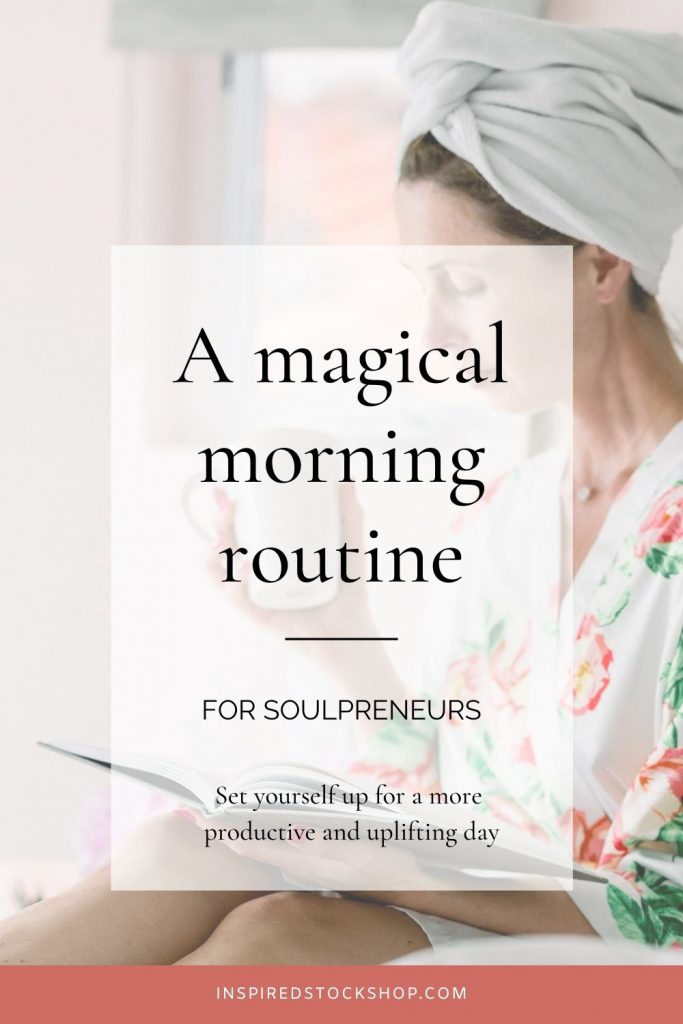 6 steps for a magical morning routine4