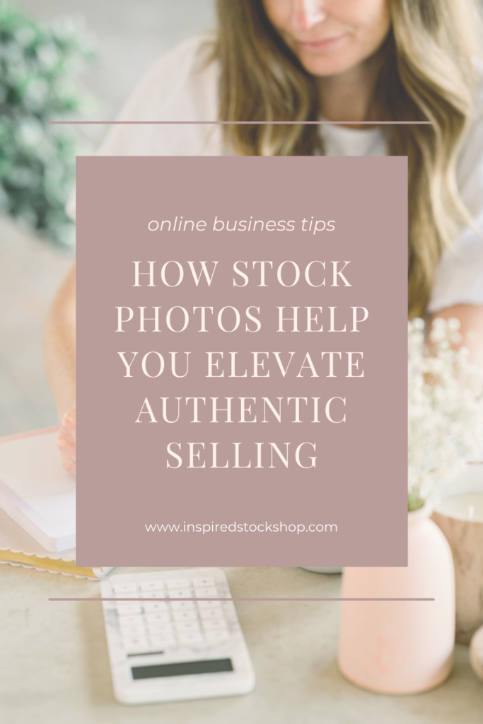how-to-sell-authentically-using-stock-photos