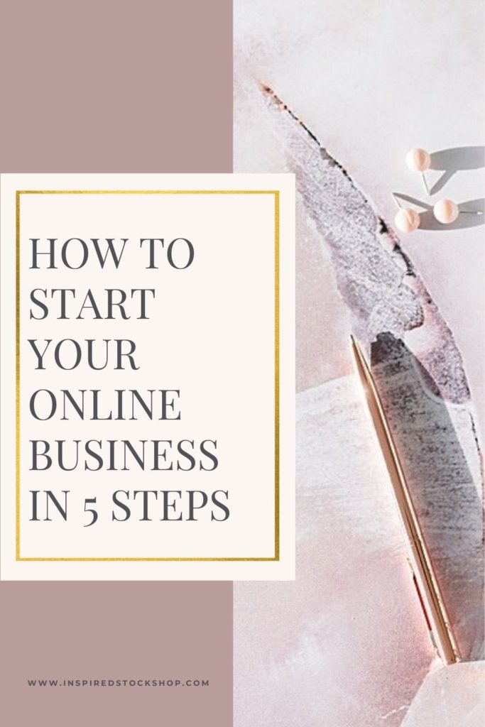 How to Start Your Online Business In 5 Steps